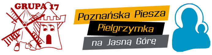 Grupa 17 Poznańskiej Pieszej Pielgrzymki na Jasną Górę